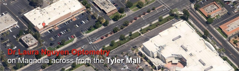 Our Riverside optometry office is across from the Tyler Mall on Magnolia